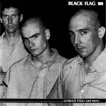 "BLACK FLAG ""Licorice Pizza and More"" 7"""