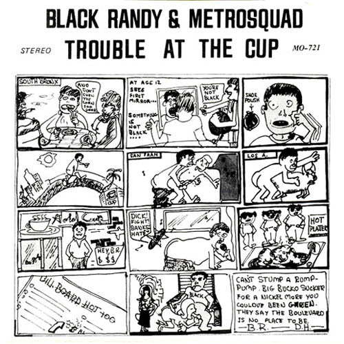 "BLACK RANDY AND THE METRO SQUAD ""Trouble at the Cup"" 7"""