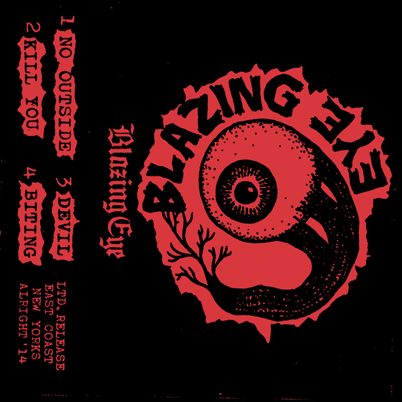 "BLAZING EYE ""S/T"" Tape"