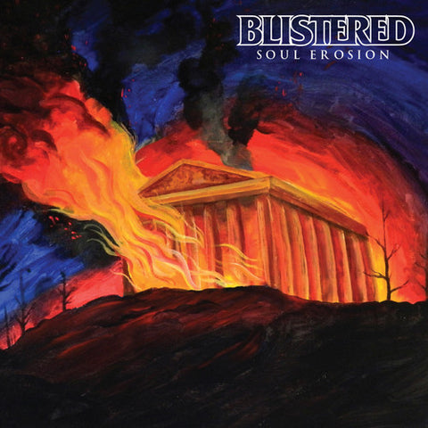"BLISTERED ""Soul Erosion"" LP"