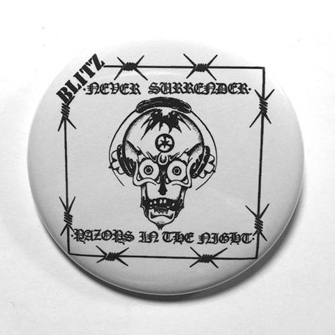 "Blitz ""Never Surrender"" (1"", 1.25"", or 2.25"") Pin"