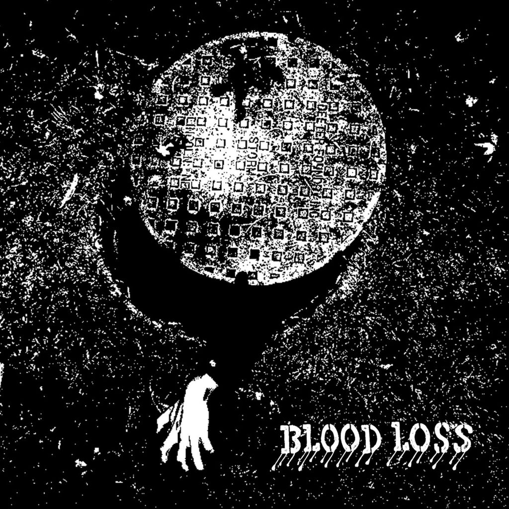 "BLOOD LOSS ""S/T"" 7"""