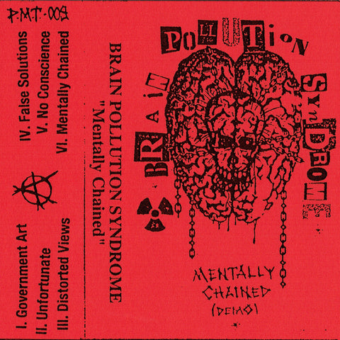 "BRAIN POLLUTION SYNDROME ""Mentally Chained"" Tape"
