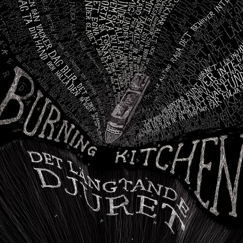 "BURNING KITCHEN ""Det Langtande Djuret"" LP"