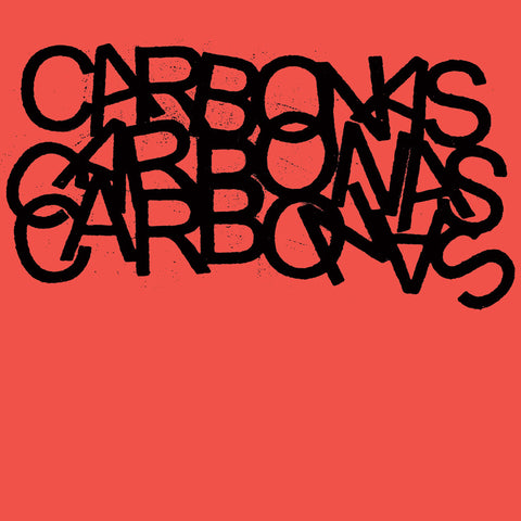 "CARBONAS ""Your Moral Superiors: Singles and Rarities"" 2xLP"