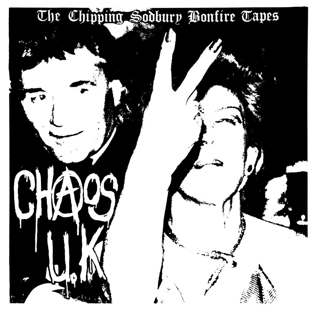 "CHAOS U.K. ""Chipping Sodbury Bonfire Tapes"" LP"