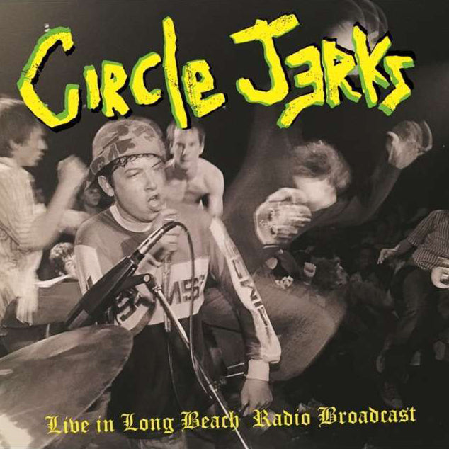 "CIRCLE JERKS ""Live in Long Beach"" 2xLP"