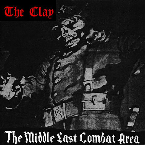 "CLAY, THE ""Middle East Combat Area"" 7"""