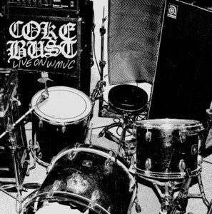"COKE BUST ""LIVE ON WMUC"" 7"""