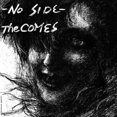 "COMES, THE ""No Side"" LP"
