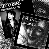 "COMES, THE ""No Side & Power Never Die"" LP"