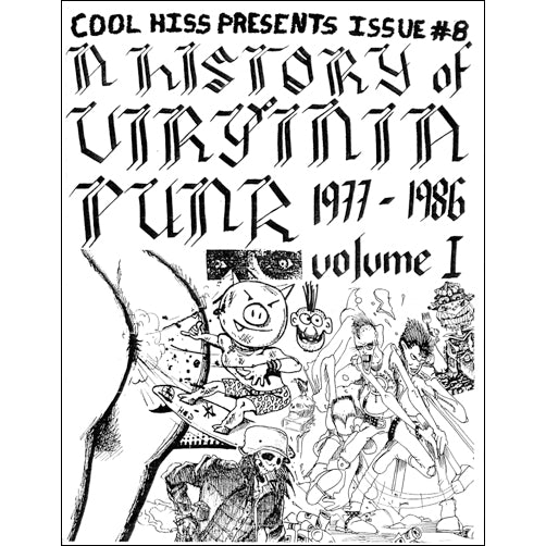 COOL HISS ZINE Issue #8: A History of Virginia Punk 1977-1986