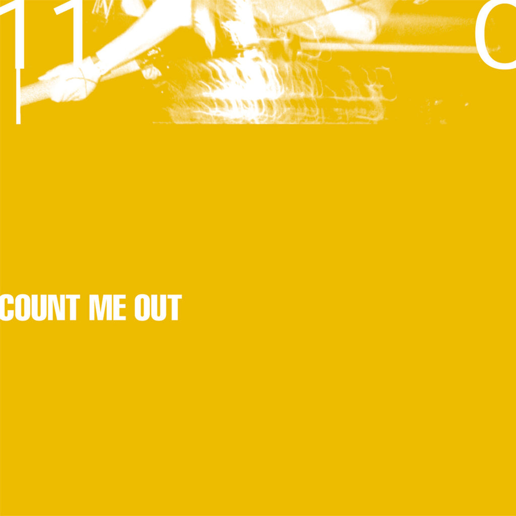 "COUNT ME OUT ""110"" LP"