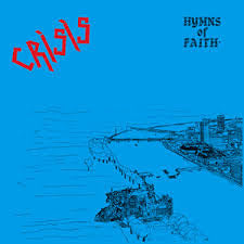 "CRISIS ""Hymns of Faith"" LP"