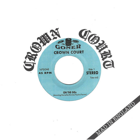 "CROWN COURT ""Mad in England"" 7"""