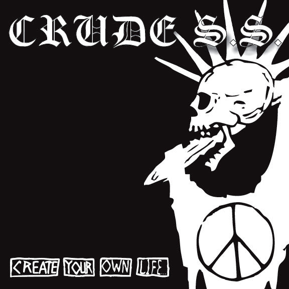 "CRUDE SS ""Create Your Own Life"" CD"