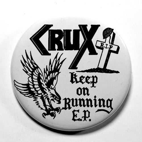 "Crux ""Keep on Running"" (1"", 1.25"", or 2.25"") Pin"