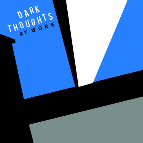 "DARK THOUGHTS ""At Work"" LP"