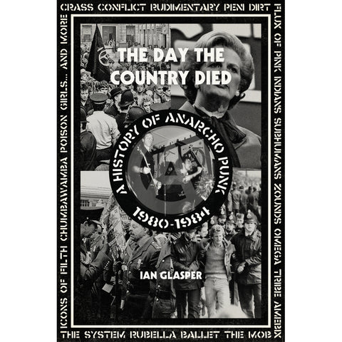 """The Day the Country Died: A History of Anarcho Punk 1980–1984"" Book"
