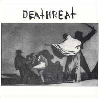 "DEATHREAT ""S/T"" 7"""