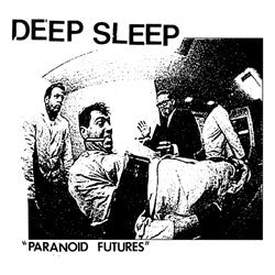 "DEEP SLEEP ""Paranoid Futures"" 7"""