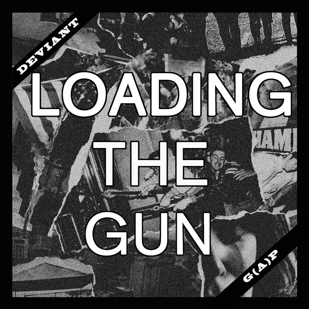 "DEVIANT ""Loading the Gun"" 7"""