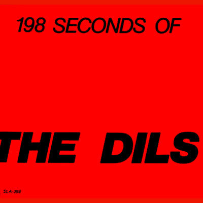 "DILS, THE ""198 Seconds of The Dils"" 7"""