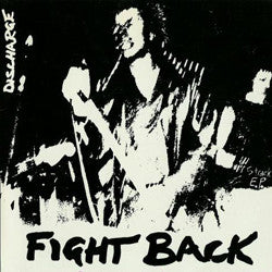 "DISCHARGE ""Fight Back"" 7"""