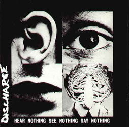 "DISCHARGE ""Hear Nothing See Nothing Say Nothing"" LP"