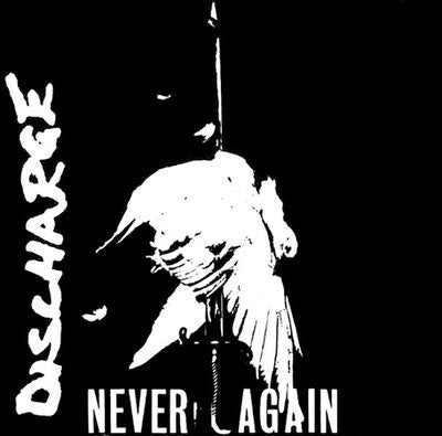 "DISCHARGE ""Never Again"" 7"""