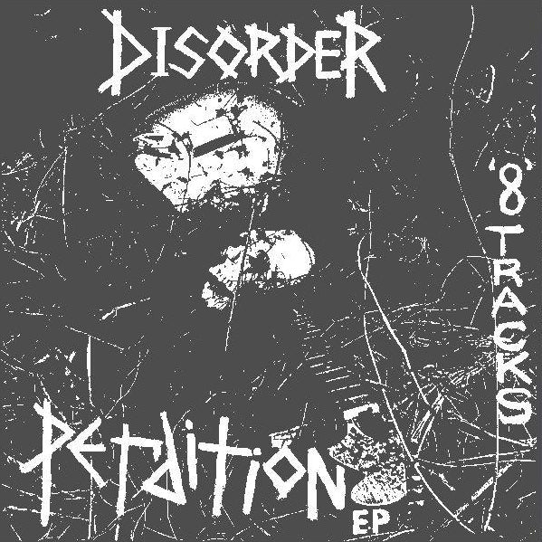 "DISORDER ""Perdition"" LP"