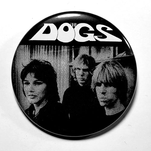 "Dogs, The ""Slash Your Face"" (1"", 1.25"", or 2.25"") Pin"