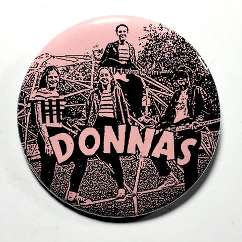 "Donnas, The ""High School Yum Yum"" (1"", 1.25"", or 2.25"" Pin)"