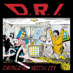 "DRI ""Dealing With It"" LP"