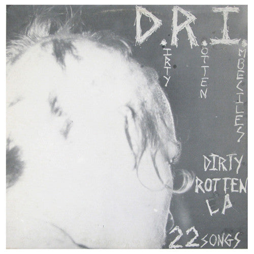 "DRI ""Dirty Rotten"" LP"