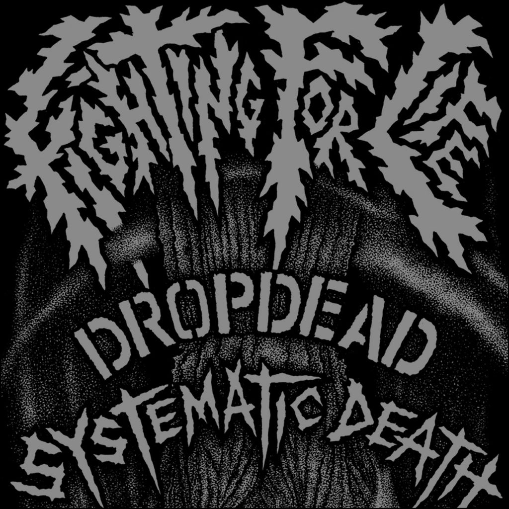 DROPDEAD / SYSTEMATIC DEATH Split 7""