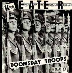 "E.A.T.E.R. ""Doomsday Troops"" 7"""