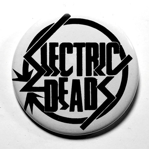 "Electric Deads ""Logo"" (1"", 1.25"", or 2.25"") Pin"