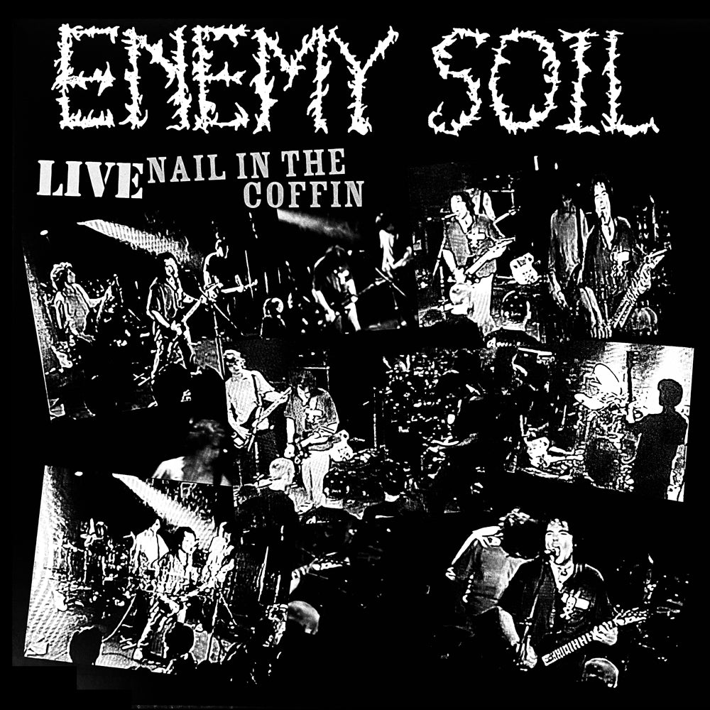 "ENEMY SOIL ""Live Nail in the Coffin"" LP"