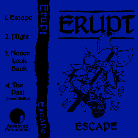 "ERUPT ""Escape"" Tape"