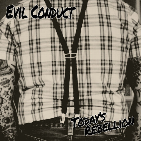 "EVIL CONDUCT ""Today's Rebellion"" LP"