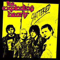 "EXPLODING HEARTS ""Shattered"" LP"