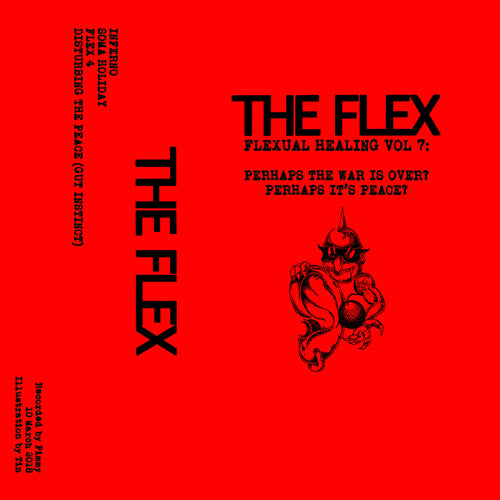 "FLEX, THE ""Flexual Healing VII"" Tape"