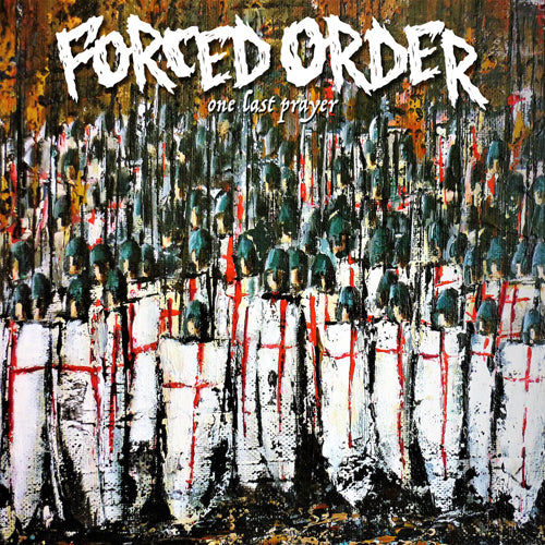 "FORCED ORDER ""One Last Prayer"" LP"