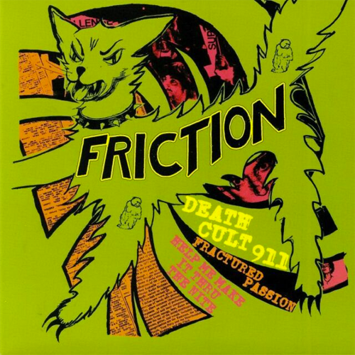 "FRICTION ""Death Cult 911"" 7"""