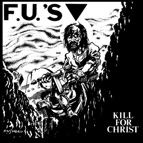 "FU'S ""Kill for Christ"" LP"