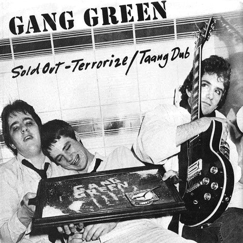 "GANG GREEN ""Sold Out / Terrorize"" 7"""