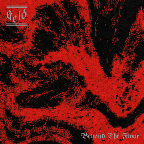 "GELD ""Beyond the Floor"" LP"