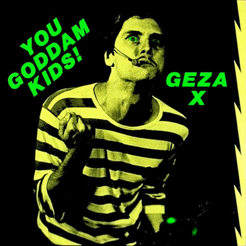"GEZA X ""You Goddamn Kids"" LP"