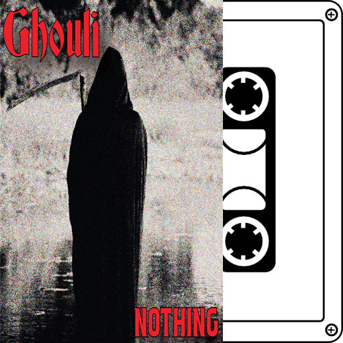 "GHOULI ""Nothing"" Tape"